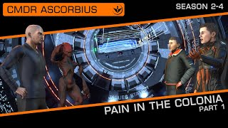 Elite Dangerous: Pain in the colonia pt 1