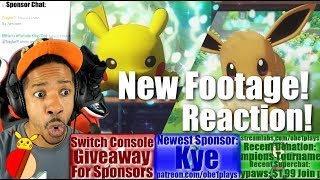 POKEMON LET'S GO PIKACHU & EEVEE NEW FOOTAGE REACTION