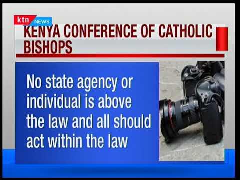 Catholic Church ask President Uhuru Kenyatta to respect the law