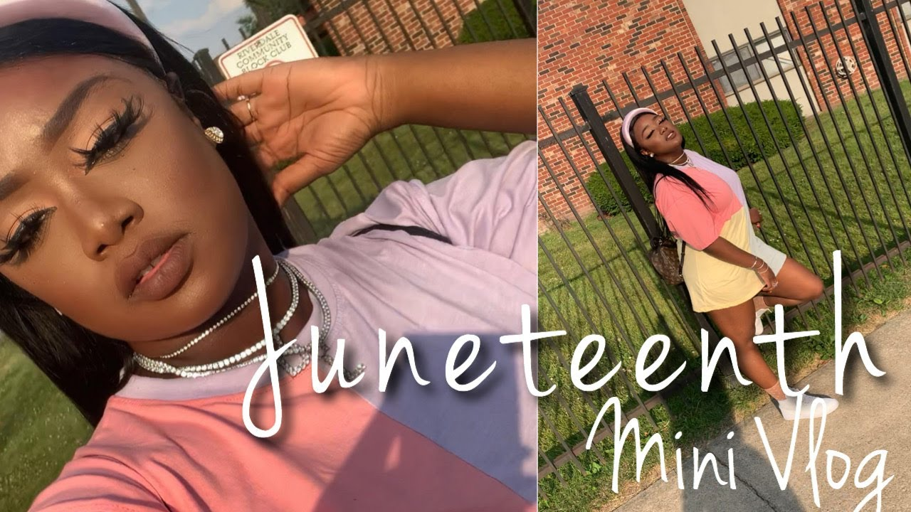 Happy Juneteenth!   What's coming up on my Channel?   Mini Vlog w/ OOTD Details   Lola Slays