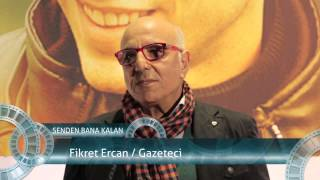 Gambar cover Fikret Ercan - Senden Bana Kalan Gala Röportajı