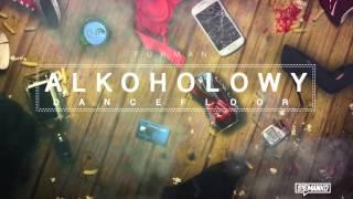 Teledysk: Furman - Alkoholowy Dancefloor [Official Audio]