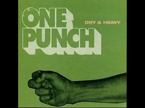Dry & Heavy - One Punch (Full Album + Albums Links)