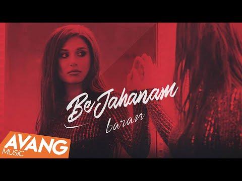 Baran - Be Jahanam OFFICIAL VIDEO | باران - به جهنم