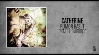 Watch Catherine Tom The Overlord video