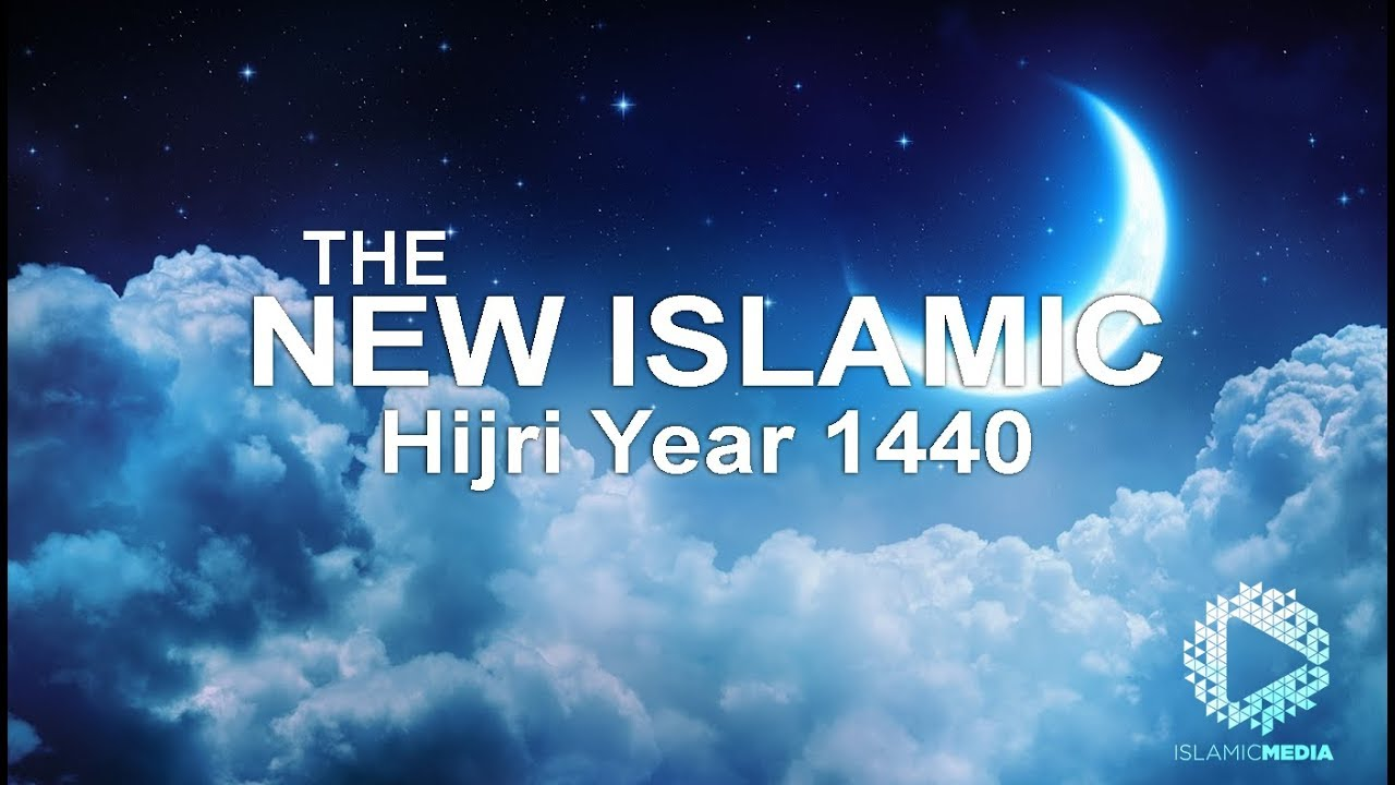 The New Islamic Year 1440