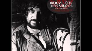Waylon Jennings & the 357s       Ain