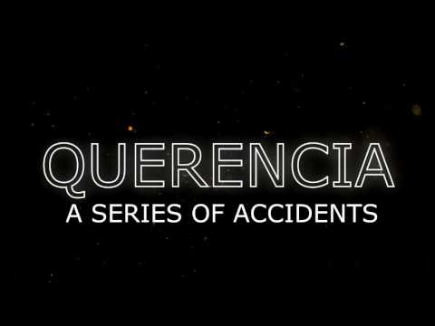 Querencia - A Series of Accidents