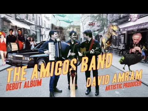The Amigos Band Debut Album with NYC Music Icon David Amram, Artistic Producer