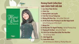 CD Hoàng Oanh - Sao Chưa Thấy Hồi Âm (TNCD515)