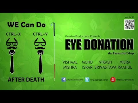 Eye Donation - A Campaign by Maestro Productions