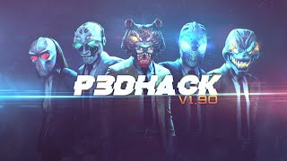 p3DHack for PayDay 2 / Чит Для PayDay2