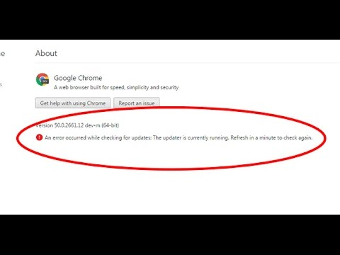 Fix An error occurred while checking for updates The updater is currently  running Google chrome