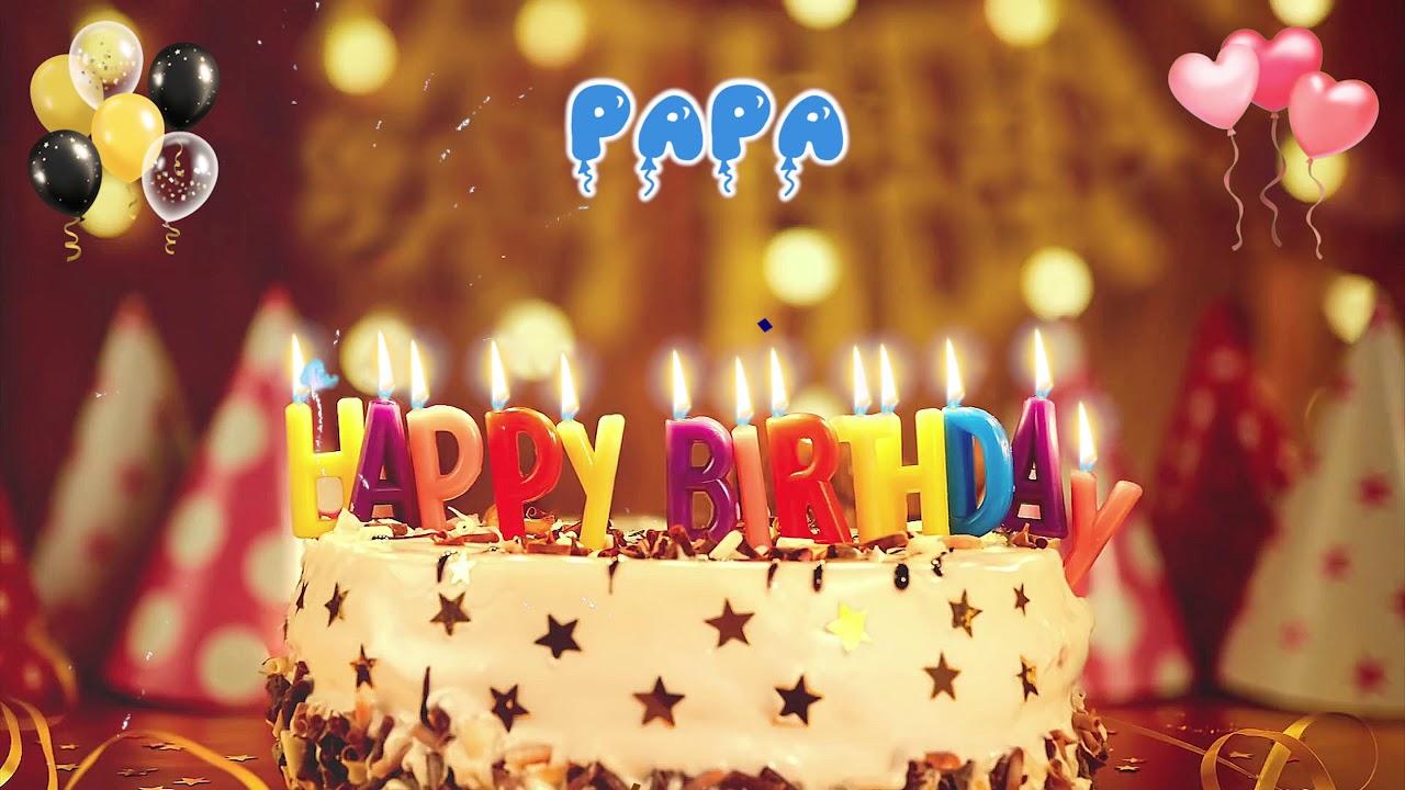 Papa Happy Birthday Song Happy Birthday To You Youtube