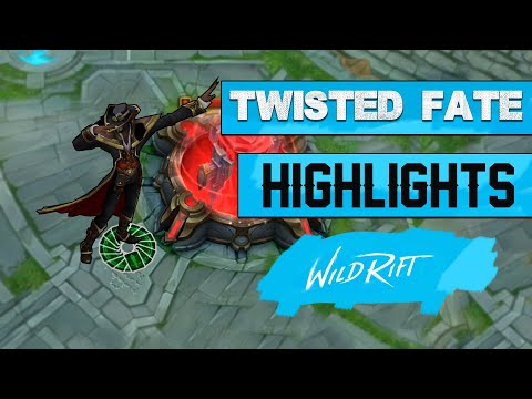 WILD RIFT - TWISTED FATE GAMEPLAY HIGHLIGHTS