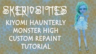 Monster High Kiyomi Haunterly Repaint Tutorial by Skeriosities