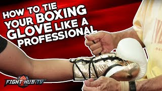 HOW TO TIE A BOXING GLOVE LIKE A PRO! THE PROFESSIONAL WAY!