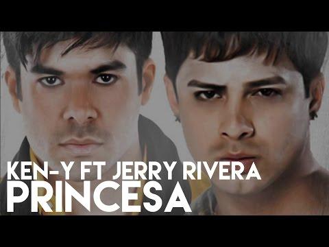 Ken-Y - Princesa ft. Jerry Rivera (Salsa Remix)