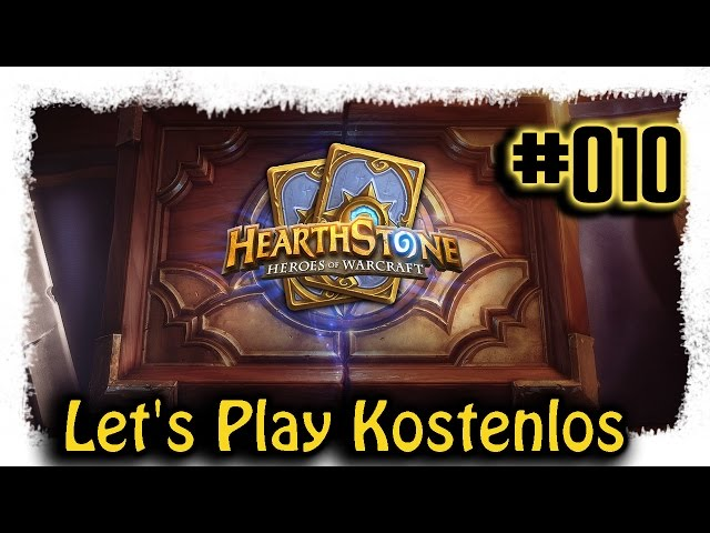 Hearthstone ▼010▼ Kostenlos zum Top Deck [Lets Play | deutsch | Gameplay | Stream]