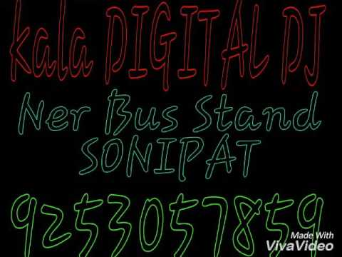 Comptison Song Aap Ka Sitara MIX BY KALA DIGITAL DJ NEAR BUS STAND SONIPAT PHONE 9253057859