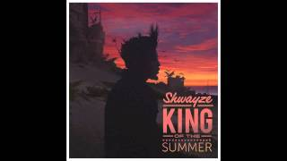 Shwayze - King Of The Summer (OFFICIAL AUDIO)
