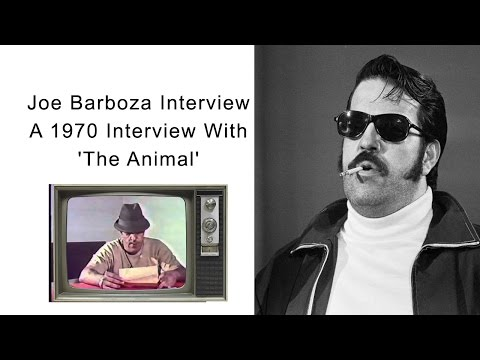 Joe Barboza - A 1970 Interview With 'The Animal'