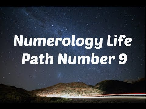Numerology, Life Path Number 9