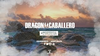 Dragon y Caballero - Mar De Leva | Lyric Video