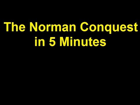 The Norman Conquest of England in 5 minutes
