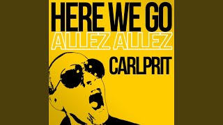Here We Go (Allez Allez) (Extended Mix)