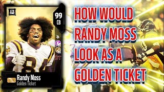 how would golden ticket randy moss look madden 18 ultimate team