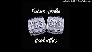 Future - Use To This ft. Drake