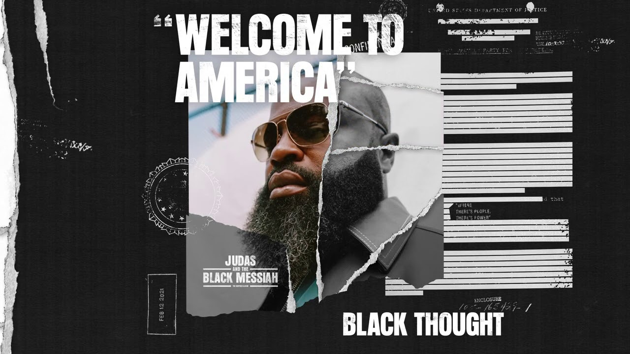 Black Thought - Welcome To America [From Judas And the BlackMessiah: The Inspired Album]