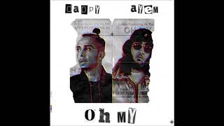 Dappy - Oh My (Official Audio) ft. Ay Em