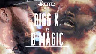 KOTD - Rap Battle - Bigg K vs B Magic