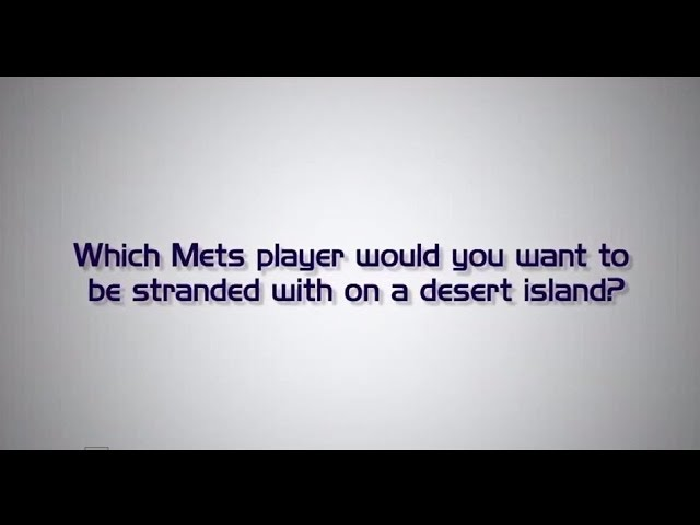 we-ask-mets-fans-which-mets-player-on-a-desert-island