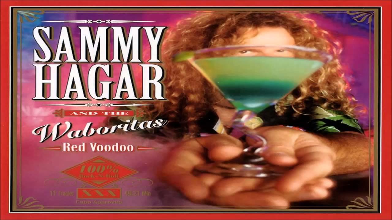 Sammy Hagar The Wabos Red Voodoo 1999 Hq Youtube