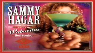 Sammy Hagar & The Wabos - Red Voodoo (1999) HQ