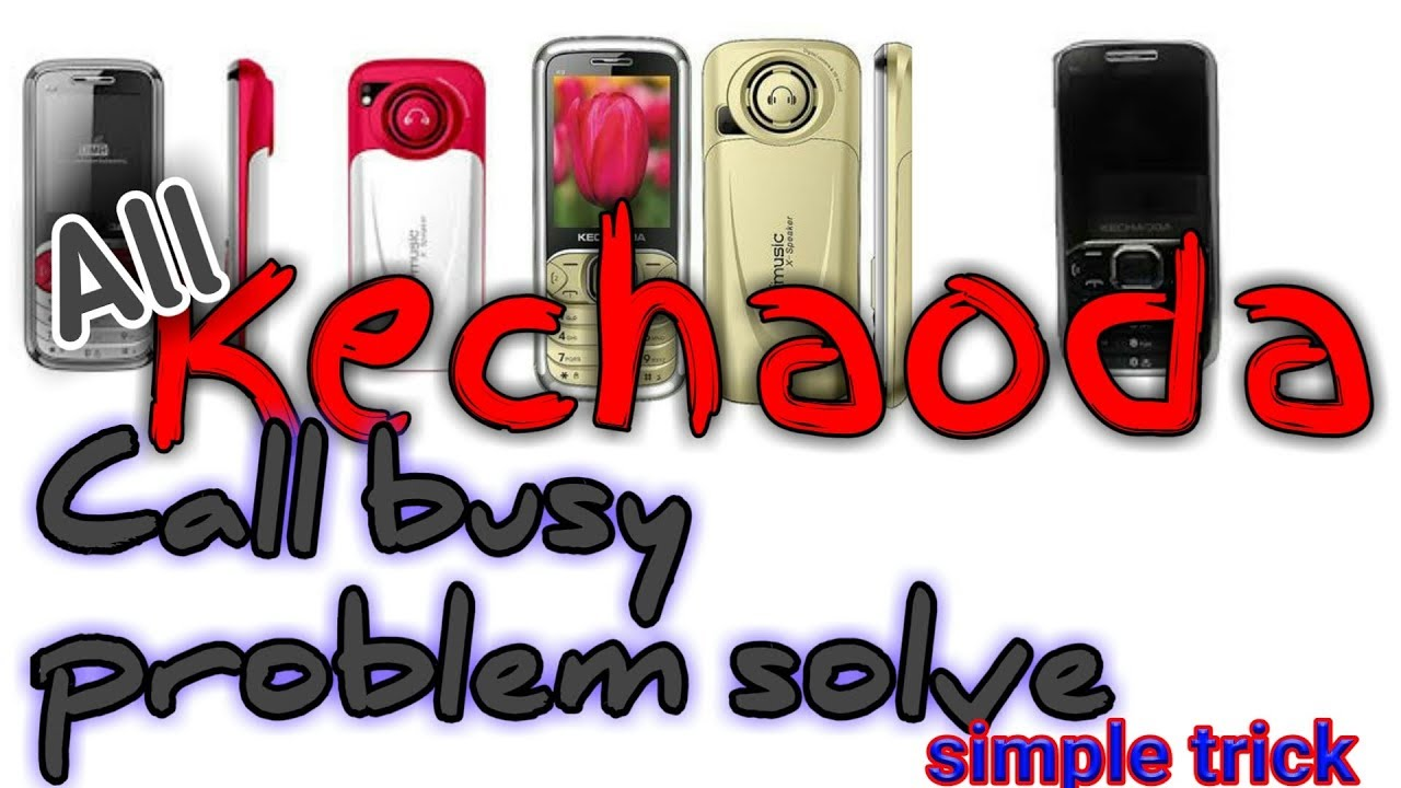 All Kechaoda call busy problem solve! 100%trick ! Miracle crack 2 82