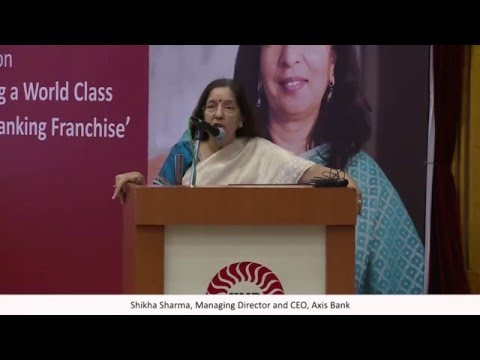 Building a world class retail banking franchise by Dr  shikha Sharma