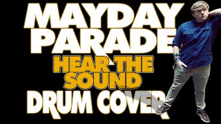 Mayday Parade - Hear The Sound - Drum Cover by Adam Livesay (HD)