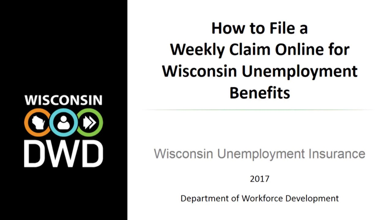 How To File A Weekly Claim Online For Wisconsin Unemployment
