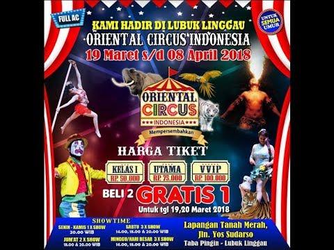 KEMERIAHAN ORIENTAL CIRCUS INDONESIA Lubuklinggau