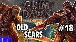 Grim Dawn #18 [Tony] : OLD SCARS | 2-Player Co-op | Let's Play Grim Dawn