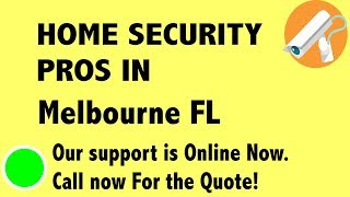 Best Home Security System Companies in Melbourne FL