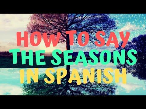 How To Say The Seasons In Spanish- Las Estaciones