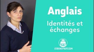 Identités et échanges - Anglais - 1re et Terminale - Les Bons Profs