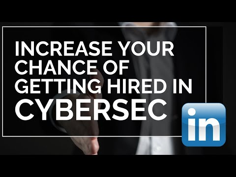 Increase Your Chances Of Being Hired In Cyber Security