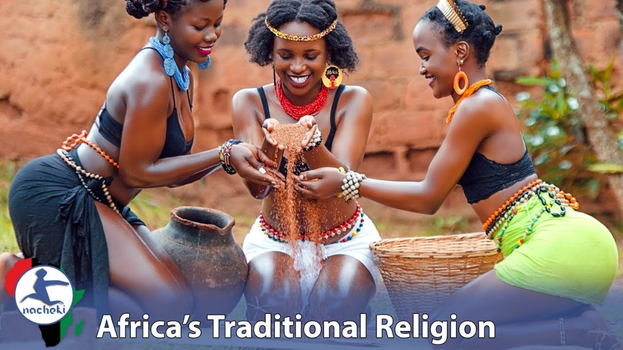 Top 10 Countries that Most Africans Practice Traditional Religions