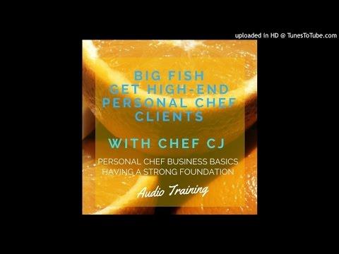 Get Big Fish Personal Chef Clients